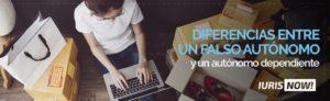 Diferencias entre falso autónomo y autónomo dependiente