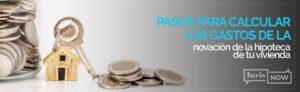calcular gastos novacion de hipoteca