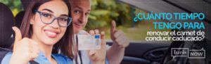 ¿Tienes caducado el carnet de conducir?