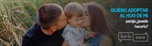 La adopción del hijo de la pareja.