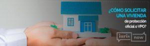 ¿Tengo derecho a una vivienda de protección oficial?