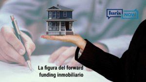 Forward funding inmobiliario