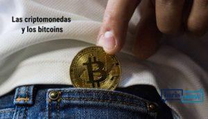 Criptomonedas y los bitcoins